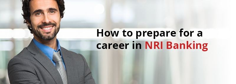 CAREER IN NRI BANKING